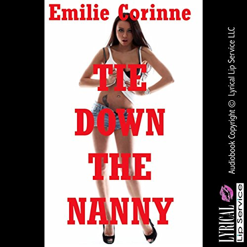 Tie Down the Nanny audiobook cover art