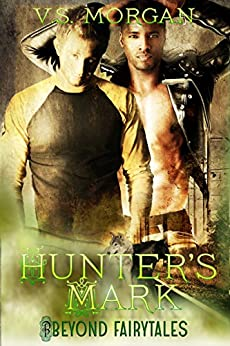 Hunter's Mark (Beyond Fairytales series Book 8) by [V.S. Morgan]