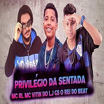 Privilégio da Sentada (Remix BregaFunk)