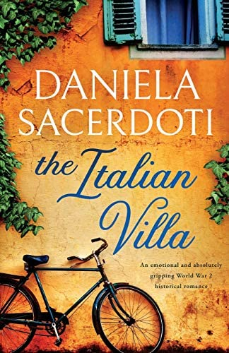 The Italian Villa An emotional and absolutely gripping WW2 historical romance product image