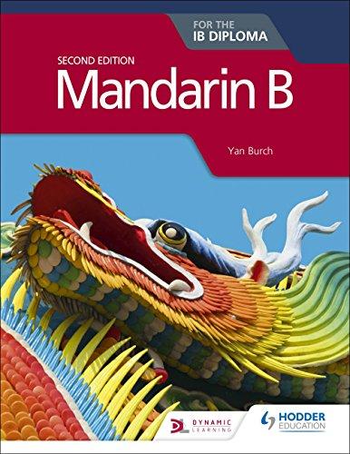 Mandarin B for the Ib Diploma