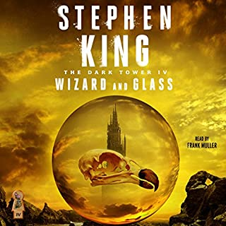 The Dark Tower IV     Wizard and Glass              By:                                                                                                                                 Stephen King                               Narrated by:                                                                                                                                 Frank Muller                      Length: 27 hrs and 35 mins     12,737 ratings     Overall 4.8