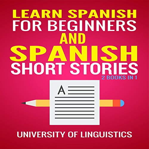 Learn Spanish For Beginners and Spanish Short Stories: 2 Books in 1 audiobook cover art