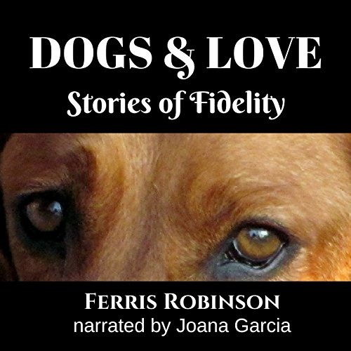 Dogs and Love audiobook cover art
