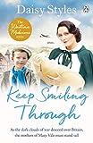 Keep Smiling Through (English Edition)