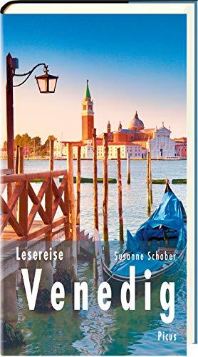 Lesereise Venedig: Eine Stadt sticht in See (Picus Lesereisen)