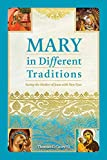 Mary in Different Traditions