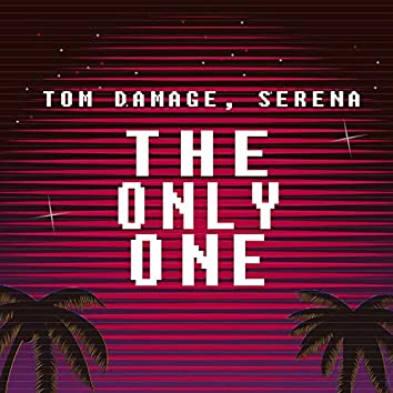 The Only One (feat. Serena)