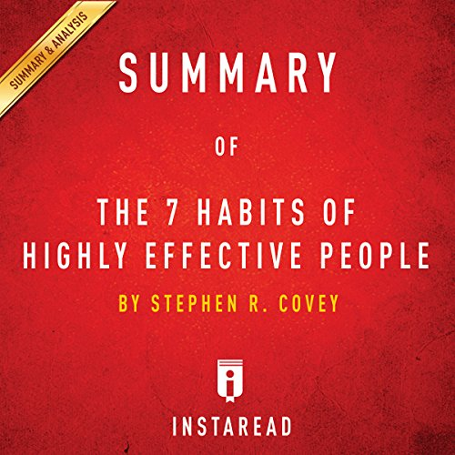 Summary of 'The 7 Habits of Highly Effective People' by Stephen R. Covey | Includes Analysis audiobook cover art