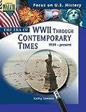 The Era of World War 2 Through Contemporary Times