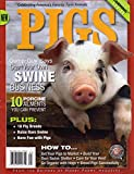 PIGS From Editors of Hobby Farms Magazine POPULAR FARMING SERIES Start Swine Business 10 AILMENTS...