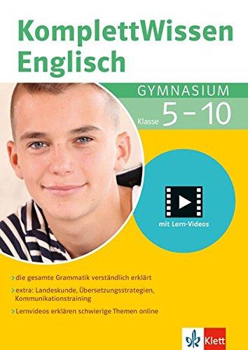 Klett Komplett Wissen Englisch Gymnasium Klasse 5-10: die gesamte Grammatik verständlich erklärt: mit Lern-Videos