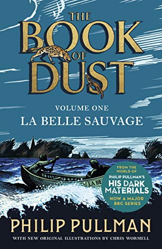 La Belle Sauvage: The Book of Dust Volume One (Book of Dust Series 1) (English Edition)