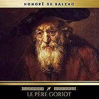 Le Père Goriot livre audio