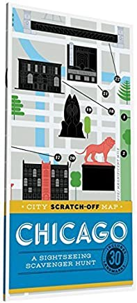 City Scratch-Off Map: Chicago: A Sightseeing Scavenger Hunt by Christina Henry de Tessan (2016-04-12)