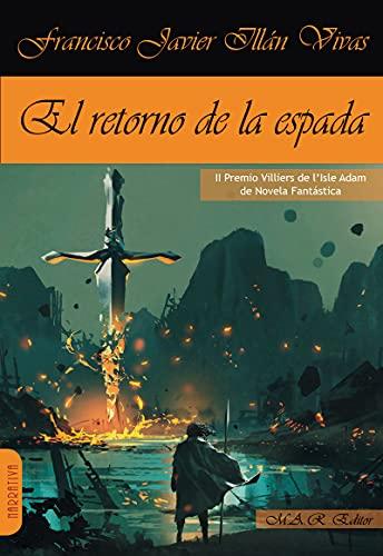 EL RETORNO DE LA ESPADA: 103 (NARRATIVA)