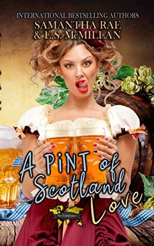 A Pint of Scotland Love: A Countrymen Novella by [Samantha Rae, E.S. McMillan]
