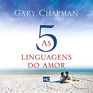 As cinco linguagens do amor [The Five Languages of Love] audiobook cover art