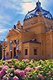 View of Zagreb Pavillon and Pink Flowers Croatia Journal: 150 Page Lined Notebook/Diary