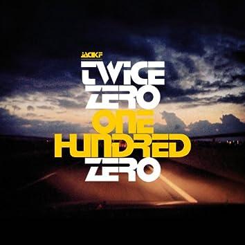 Twice Zero One Hundred Zero