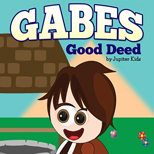 Gabes Good Deed audiobook cover art