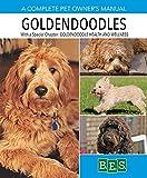 Goldendoodles (Complete Pet Owner's Manuals)
