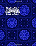 """Restaurant Reservations: Professional Table Booking & Reservation Information Organizer, Customer Daily Reserve Record Registry, Dinner Register ... 8.5"""" x 11"""" 120 Pages. (Reservations Log Book)"""