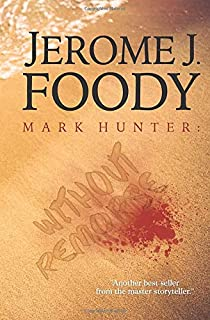 Mark Hunter: Without Remorse (Pleasant Pointe series) (Volume 3)
