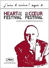 Heart of the Festival: Gilles Jacob Cannes Collection (Au Coeur du Festival de Cannes / Histoires de festival / Les marches etc... (une comdie musicale) / preuves d'artistes)