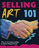 Selling Art 101: The Art of Creative Selling