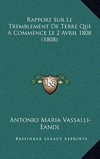 Rapport Sur Le Tremblement de Terre Qui a Commence Le 2 Avril 1808 (1808)