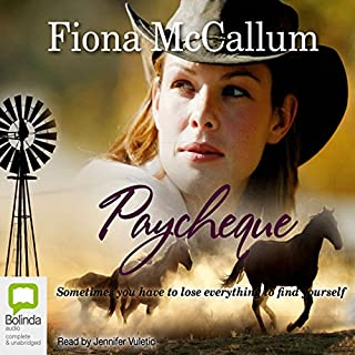 PayCheque                   By:                                                                                                                                 Fiona McCallum                               Narrated by:                                                                                                                                 Jennifer Vuletic                      Length: 11 hrs and 4 mins     23 ratings     Overall 4.3