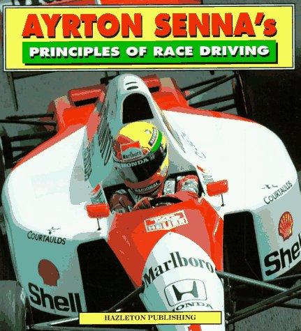 Ayrton Senna's Principles of Race Driving