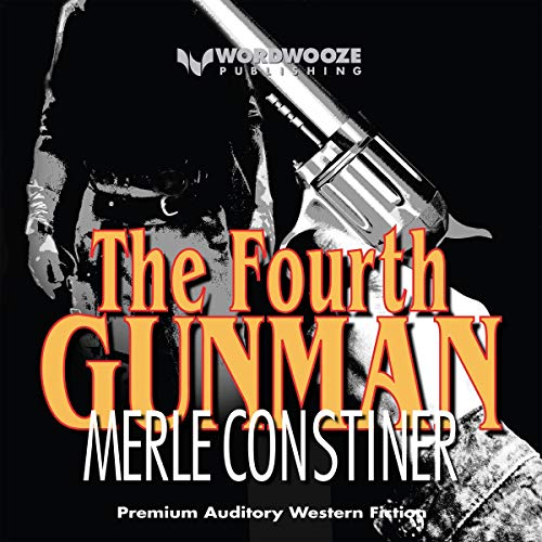 The Fourth Gunman audiobook cover art