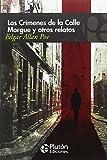 LOS CRIMENES DE LA CALLE MORGUE Y OTROS RELATOS (COLECCION...