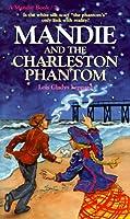 Mandie and the Charleston Phantom (Mandie Books)