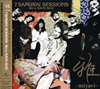 7 SAMURAI SESSIONS-We're KAVKI BOIZ-