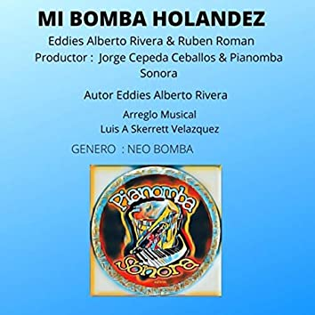 Mi Bomba Holandez (feat. Ruben Roman)