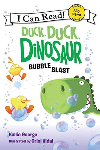Duck, Duck, Dinosaur: Bubble Blast (My First I Can Read)