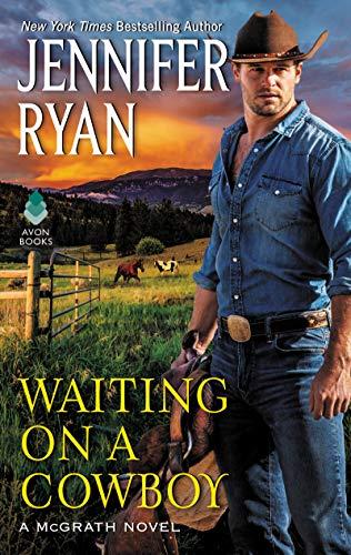 Waiting on a Cowboy (McGrath Book 1)