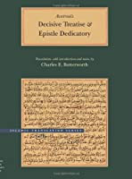 Decisive Treatise and Epistle Dedicatory: Determining the Connection Between the Law and Wisdom (Brigham Young University - Islamic Translation Series)