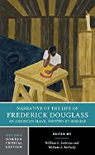 Narrative of the Life of Frederick Douglass (Second Edition) (Norton Critical Editions)