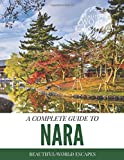 A Complete Guide to Nara