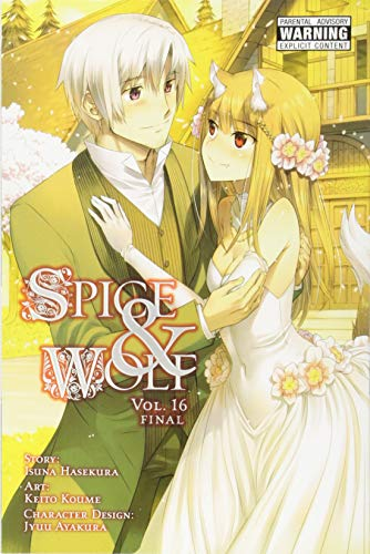 Spice and Wolf, Vol. 16 (Manga)