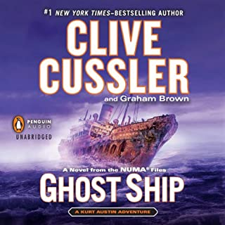 Ghost Ship     NUMA Files, Book 12              Written by:                                                                                                                                 Clive Cussler,                                                                                        Graham Brown                               Narrated by:                                                                                                                                 Scott Brick                      Length: 12 hrs and 25 mins     5 ratings     Overall 4.8