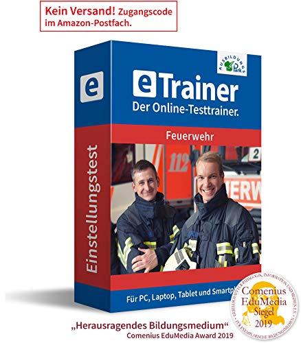 Einstellungstest Feuerwehr 2020: eTrainer – Der Online-Testtrainer | Über 2.600 Aufgaben mit Lösungen: Wissen, Sprache, Mathe, Logik, Technik, Konzentration und mehr | Eignungstest üben