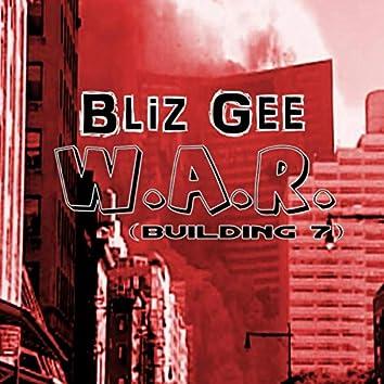 W.A.R. (Building 7) [feat. Bobby Kennedy]