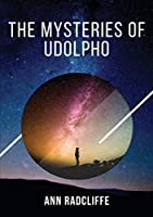 The Mysteries of Udolpho: The Mysteries of Udolpho tells of Emily St. Aubert, who suffers, among other misadventures, the death of her mother and father, supernatural terrors in a gloomy castle and machinations of an Italian brigand.