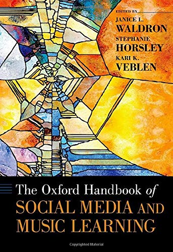 Compare Textbook Prices for The Oxford Handbook of Social Media and Music Learning Oxford Handbooks  ISBN 9780190660772 by Waldron, Janice L.,Horsley, Stephanie,Veblen, Kari K.