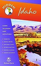 Hidden Idaho: Including Boise, Sun Valley, and Yellowstone National Park